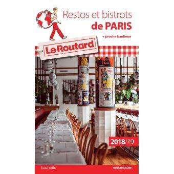 Guide du Routard restos et bistrots de Paris