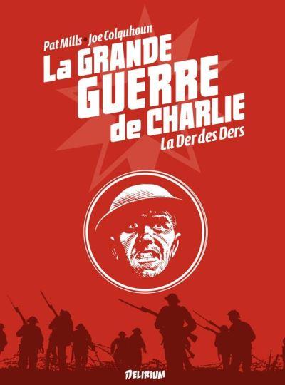 la Grande Guerre de Charlie - Tome 10 - La Der des Ders - 9791090916746 - 9,99 €
