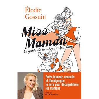Miss Maman Guide De La Mere Im Parfaite