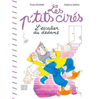 Les P'tits CirésL'escalier du dedans