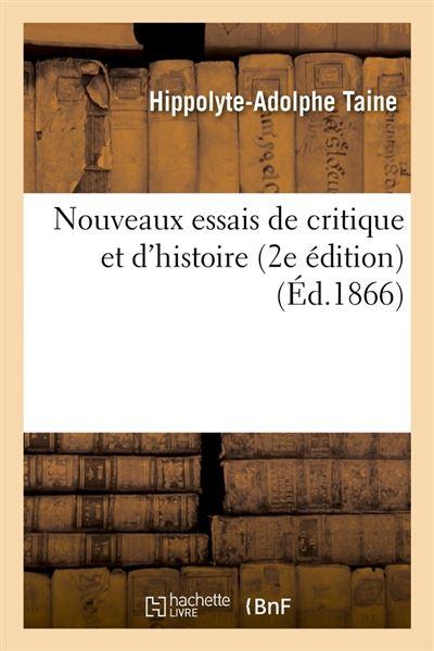 Nouveaux essais de critique et d'histoire (2e édition) (Éd.1866)