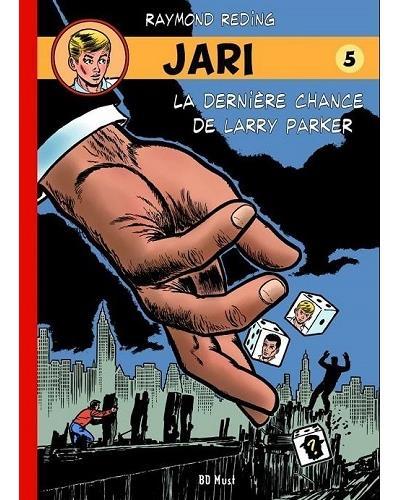La dernière chance de Larry Parker
