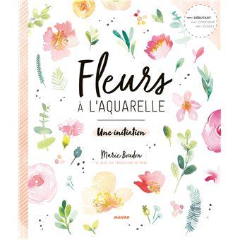 Image Aquarelle fleurs à l'aquarelle une initiation - broché - marie boudon - achat