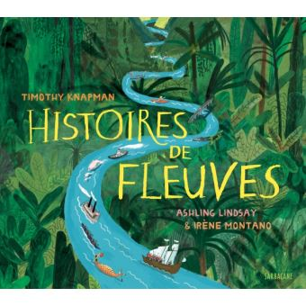 Histoires de fleuves