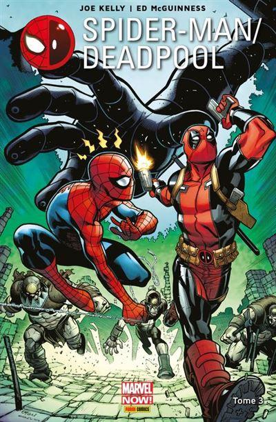 Spider-Man/Deadpool T03 - L'araignée Gipsy - 9782809474299 - 9,99 €