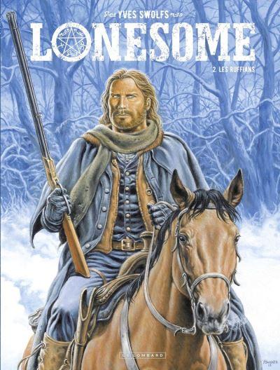Lonesome - tome 2 - Les Ruffians