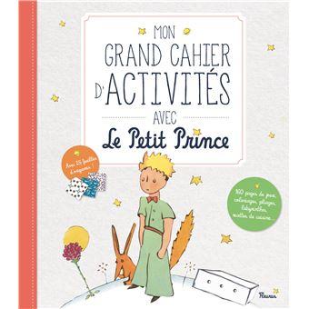 Le Petit PrinceMon grand cahier d'activités avec le Petit Prince
