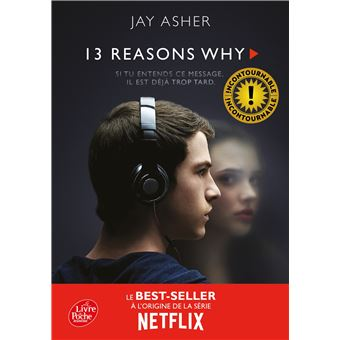 13 Reasons Why 13 Raisons Treize Raisons