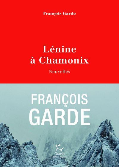 Lénine à Chamonix - Nouvelles