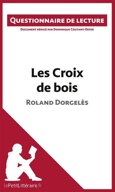 Questionnaire de lecture : Les croix de bois de Roland Dorgelès