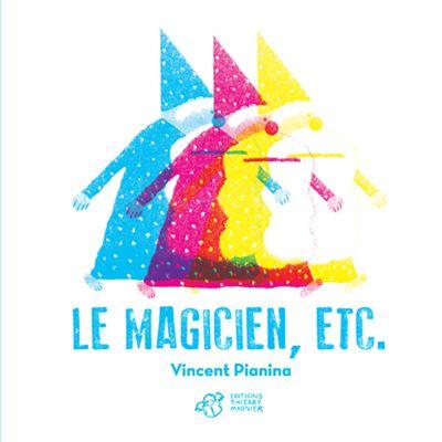 Le magicien ETC.