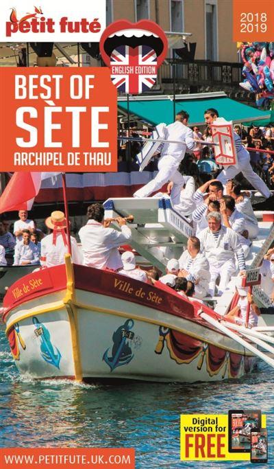 Petit Futé Best of Sète, Pays de Thau