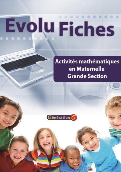 Evolu Fiches : Mathematiques Maternelle Gs (fichier Papier + Cederom)