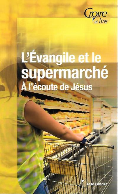 L'Évangile et le supermarché