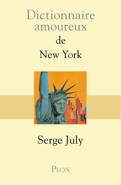 Dictionnaire amoureux de New York