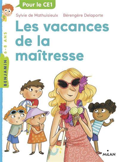 La maîtresse, Tome 04 - Les vacances de la maîtresse - 9782408029319 - 3,99 €