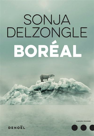 Boréal | Delzongle, Sonja