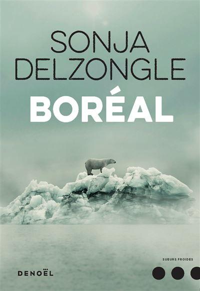 Boréal - broché - Sonja Delzongle - Achat Livre ou ebook | fnac