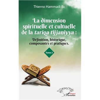La dimension spirituelle et culturelle de la tariqa tijjanin