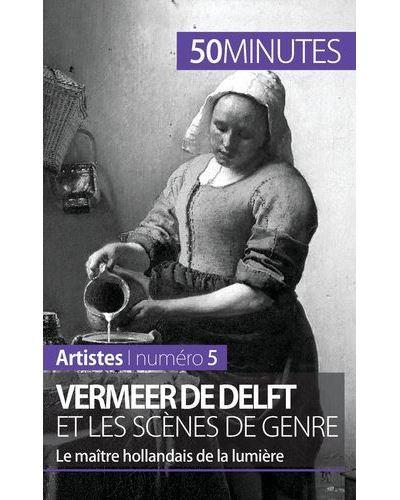 Vermeer de Delft et les scènes de genre