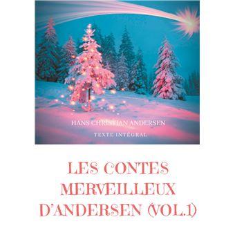 Les contes merveilleux d'AndersenLes contes merveilleux d andersen tome 1 texte integral - la