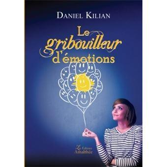 Emotions contagieuses... - Daniel Kilian
