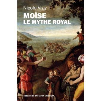 Moïse, le mythe royal