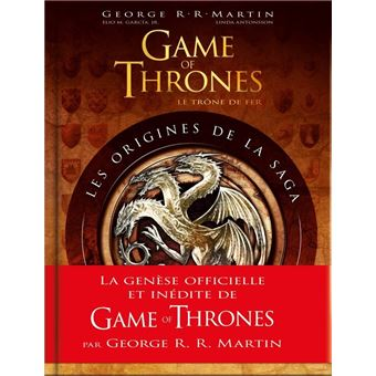 Game Of Thrones Le Trone De Fer The Game Of Thrones Les Origines De La Saga