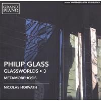 Glassworlds Volume 3 Metamorphosis