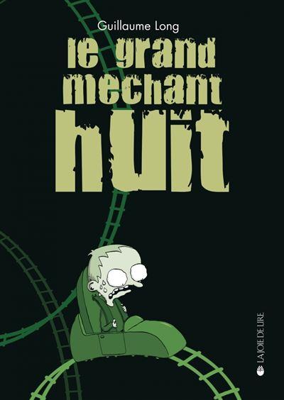 LE GRAND MECHANT HUIT ancienne édition