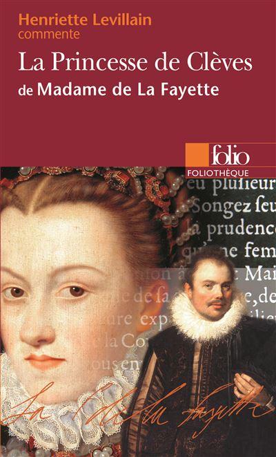 La princesse de cleves de madame de la fayette (essai et dossier)