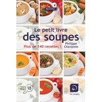 Le petit livre des soupes plus de 140 recettes