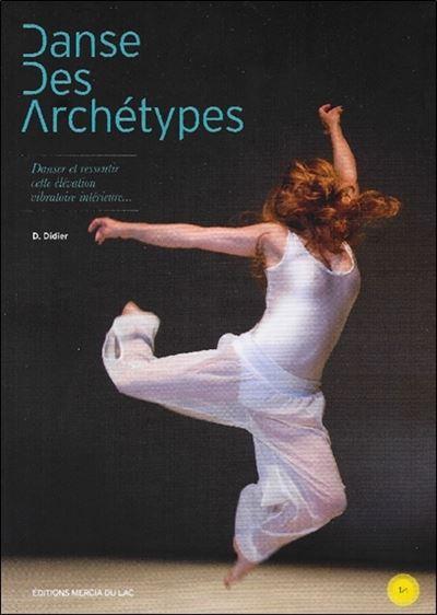 Danse des Archétypes - Livre + DVD