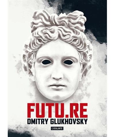 Futu.Re - Dmitry Glukhovsky