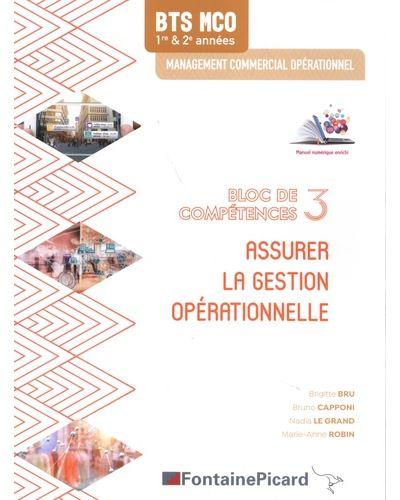 Assurer la gestion opérationnelle Bloc 3 BTS MCO