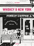 Whiskey & new york