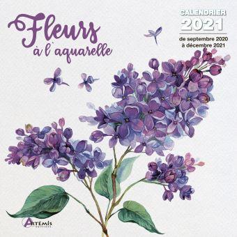 Calendrier Fleurs à l'aquarelle 2021   broché   Collectif   Achat