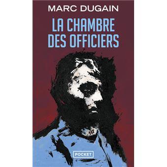 Marc Dugain La Chambre Des Officiers