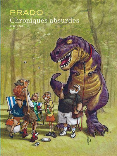Chroniques absurdes - L'intégrale : Chroniques absurdes