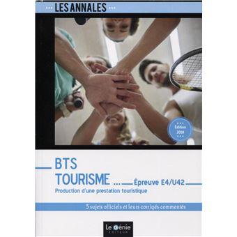 Annales BTS Tourisme, Epreuve E4-U42