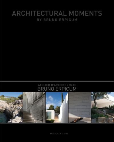 Architectural Moments by Bruno Erpicum