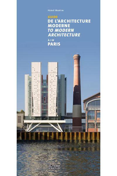 Guide de l'architecture moderne à Paris