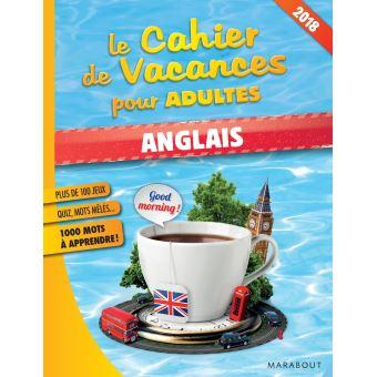 Le cahier de vacances pour adultes 2018 : Anglais
