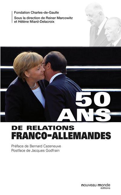 50 ans de relations franco-allemandes