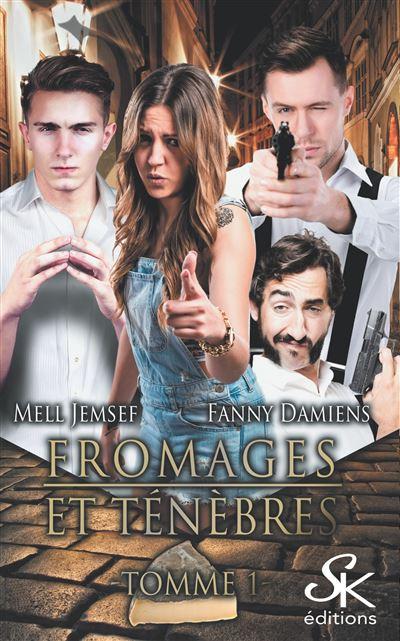 Fromages et ténèbres - Tomme 1