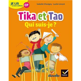 Tika et TaoEtincelles - Lecture CP Éd. 2018 - Je lis à mon rythme - Tika et Tao - Qui suis-je ?
