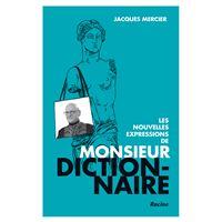 Les nouvelles expressions de Monsieur Dictionnaire