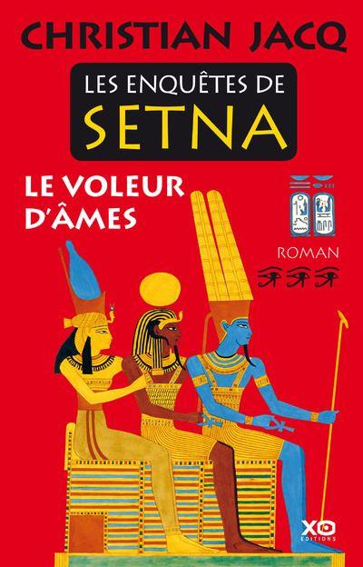 Les enquêtes de Setna - tome 3 Le voleur d'âmes