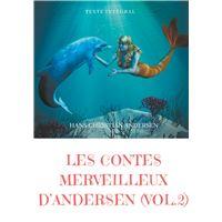 Les contes merveilleux d andersen tome 2 texte integral - la