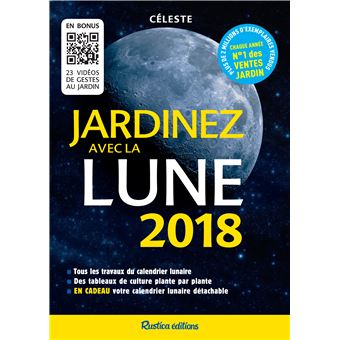jardinez avec la lune edition 2018 broch c leste achat livre ou ebook achat prix. Black Bedroom Furniture Sets. Home Design Ideas
